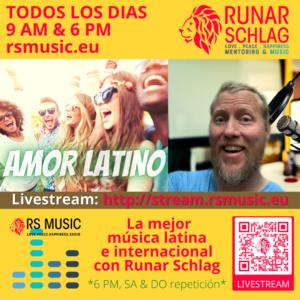 Show Amor Latino / Latin Love con Runar Schlagen RS MUSIC todos los dias a las 9 AM y 6 PM